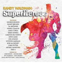 Randy Waldman | Superheroes