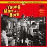 Young Man With A Horn (OST) + 7 Bonus Tracks