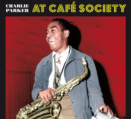 At Cafe Society + 1 Bonus Track