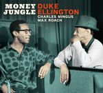 Money Jungle - The Complete Session + 3 Bonus Tracks