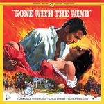 Gone With The Wind - The Complete Original Soundtrack