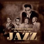 Unforgettable - The Very Best Of Jazz