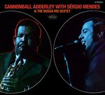 with Sergio Mendes & The Bossa Rio Sextet + 6 Bonus Tracks