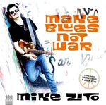 Make Blues Not War (180gr. Vinyl)