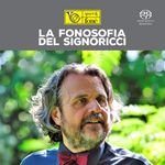 La Fonosofia Del Signoricci (Natural Sound Recording)