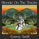Blonde On The Tracks (140g LP)