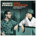 Money Jungle + 4 Bonus Tracks (180g LP)