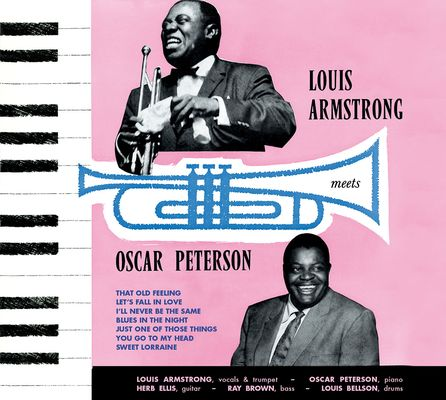 Louis Armstrong Meets Oscar Peterson + 6 Bonus Tracks