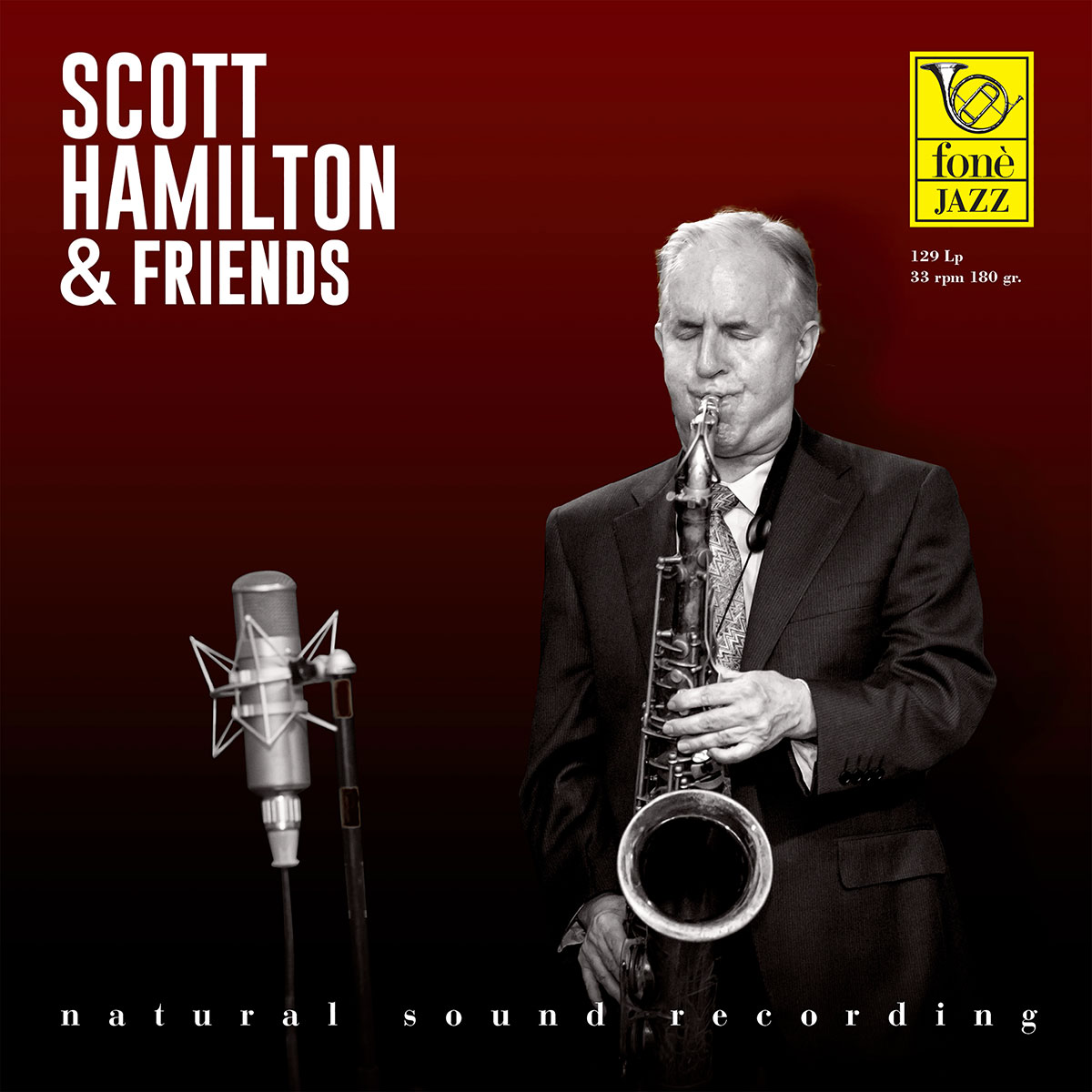 Scott Hamilton And Friends	 (Natural Sound Recording)