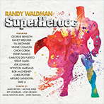 Randy Waldman - Superheroes